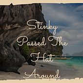 Stinky Passed The Hat Around von Various Artists