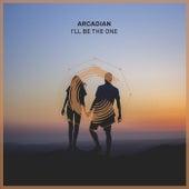 I'll Be The One (Radio Edit) de Arcadian