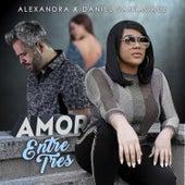 Amor Entre Tres von Alexandra