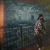 Pray 4 Love (Deluxe) von Rod Wave