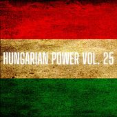 Hungarian Power Vol. 25 von Various Artists