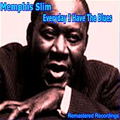 Everyday I Have the Blues by Memphis Slim