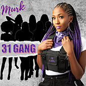 31 Gang by Murk