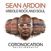 Coronacation Relationships by Sean Ardoin