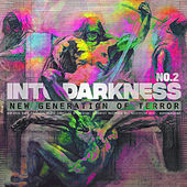 Into Darkness No. 2 (New Generation of Terror) by Various Artists