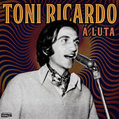 A Luta de Toni Ricardo