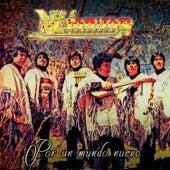 Quiquin... Pacha (Por un Mundo Nuevo) de K'Jarkas