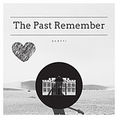 The Past Remember von Scott I