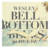 Bell Bottom Blues de Wesley Schultz