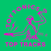 Toy Tonics Top Tracks Vol. 8 by Various Artists