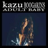 Adult Baby (Boogarins Remix) by Kazu