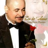 Eu Te  Amo de Ivanilson Pontes