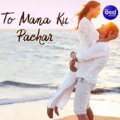 To Mana Ku Pachar de Kumar Bapi