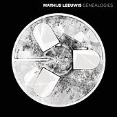 Généalogies by Mathijs Leeuwis