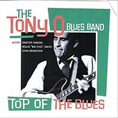 Top of the Blues by The Tony O Blues Band