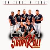 Con Sabor a Cubas de Grupo Tropikali