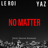 NO MATTER (Remix) de Yaz