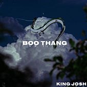 Boo Thang by King Jo$h