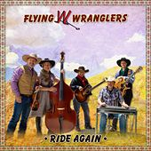 Ride Again - EP von Flying W Wranglers