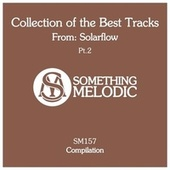 Collection of the Best Tracks From: Solarflow, Pt. 2 de SolarFlow