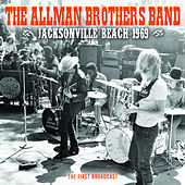 Jacksonville Beach 1969 by The Allman Brothers Band