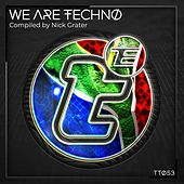 We Are Techno by Nick Grater