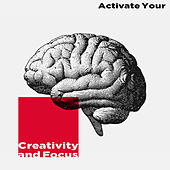 Activate Your Creativity and Focus by Deep Focus