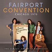 Chicago 1970 by Fairport Convention