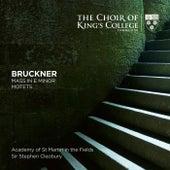 Bruckner: Mass in E Minor, Motets de Choir of King's College, Cambridge