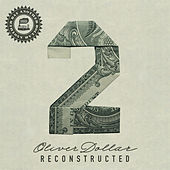 Another Day Another Dollar Reconstructed Vol. 2 de Oliver Dollar