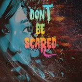 Dont Be Scared van Venomous