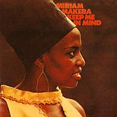 Keep Me In Mind von Miriam Makeba