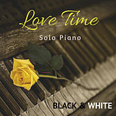 Black and White Solo Piano: Love Time de Various Artists