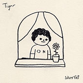 Silverfat von Tiger