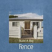 Build a Big Fence de Kenny Graham The Teddy Bears