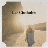 Las Ciudades by Don Gibson, Tito Puente, Conjunto Casino, Luis Mariano, Sidney Bechet, Bola De Nieve, Julio Jaramillo, Lola Beltran, Olga Guillot