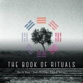 The Book of Rituals by David Shea