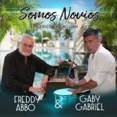 Somos Novios by Freddy Abbo
