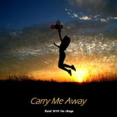 Carry Me Away de The Band