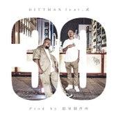30 di Hitt Man
