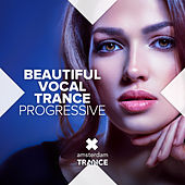 Beautiful Vocal Trance - Progressive di Various Artists
