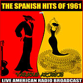 The Spanish Hits of 1961 von Various Artists
