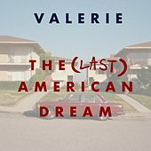 The Last American Dream by Valerie