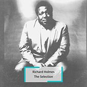 Richard Holmes - The Selection de Richard Holmes