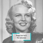 Peggy Lee Vol.1 - The Selection de Peggy Lee