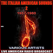 The Italian American Sounds 2 - 1957-1960 de Various Artists