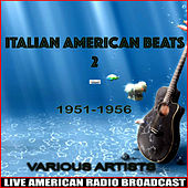 Italian American Beats 2 - 1951-1956 de Various Artists