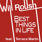 Best Things in Life von Will Roush