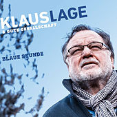 Blaue Stunde von Klaus Lage