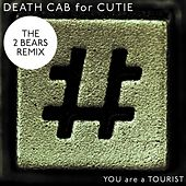 You Are A Tourist von Death Cab For Cutie
